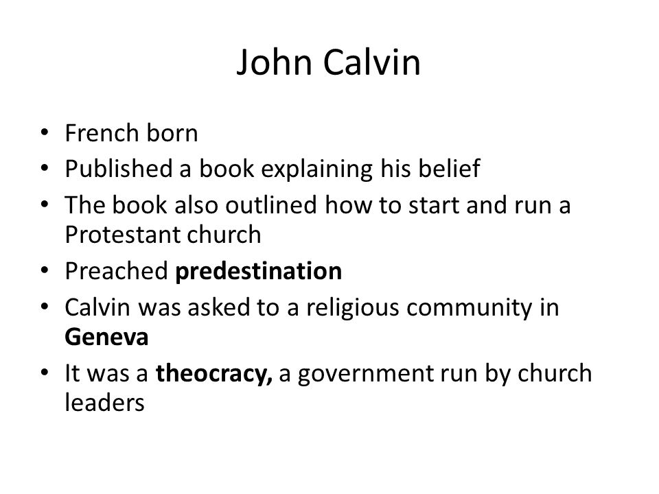 John Calvin French born Published a book explaining his belief