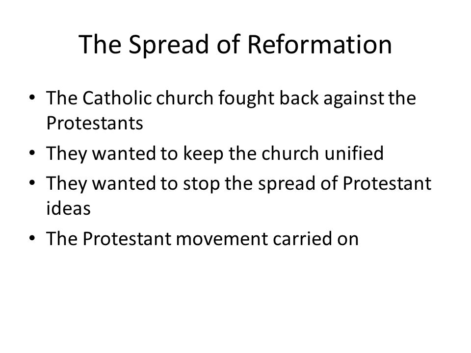 The Spread of Reformation