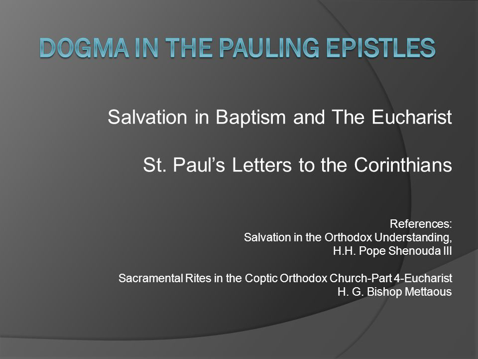 Dogma in the Pauling Epistles