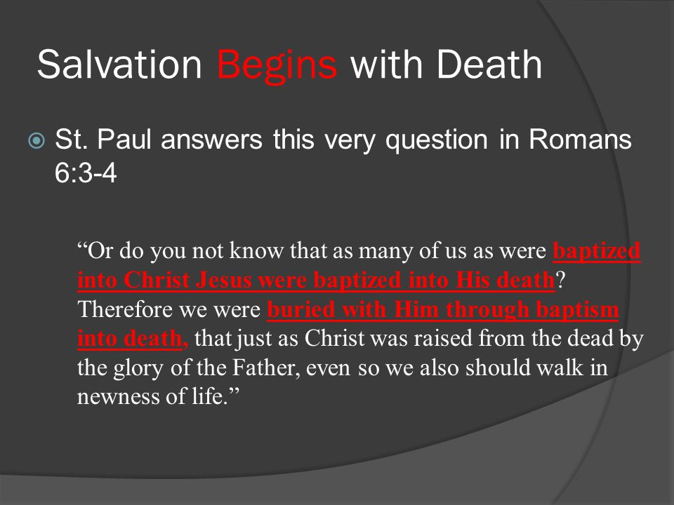 Salvation Begins with Death