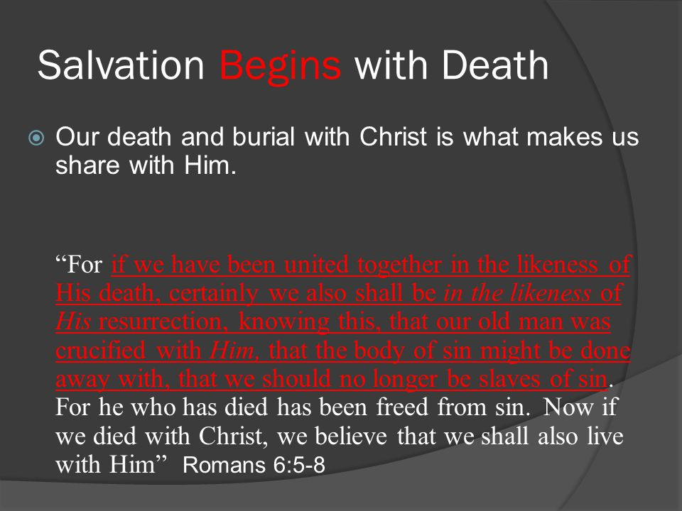 Salvation Begins with Death