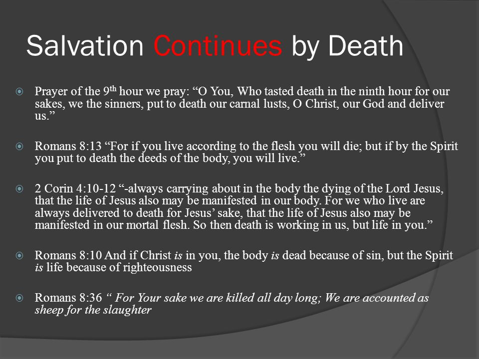Salvation Continues by Death