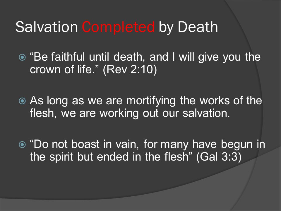 Salvation Completed by Death