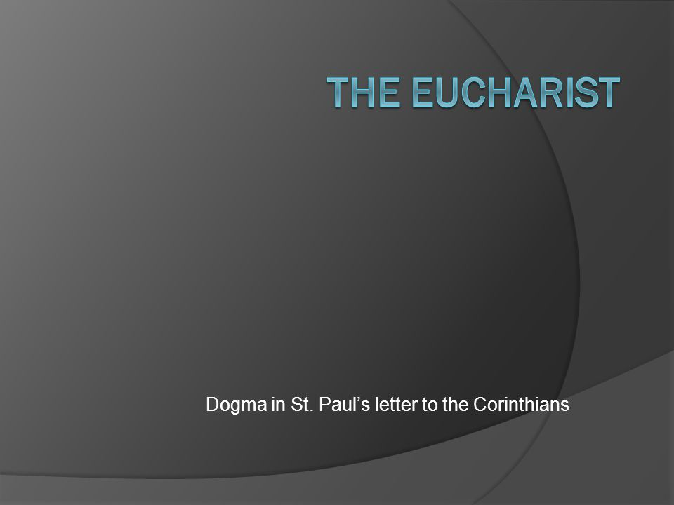 Dogma in St. Paul's letter to the Corinthians