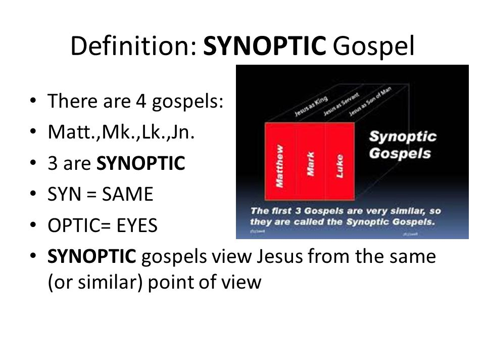 Definition: SYNOPTIC Gospel