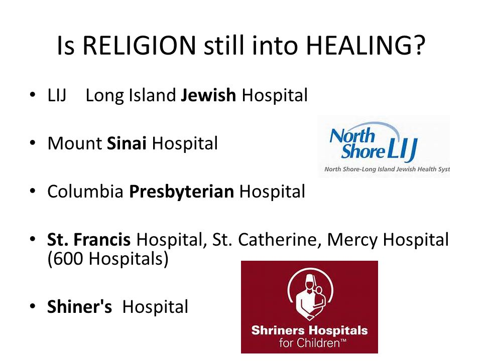 Is RELIGION still into HEALING