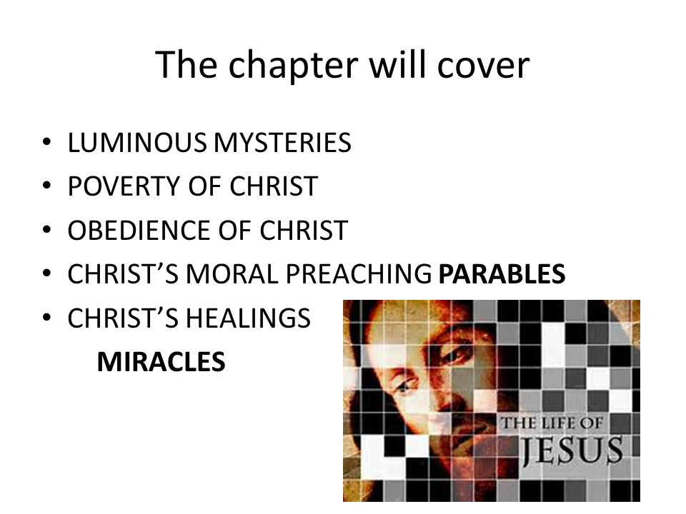 The chapter will cover LUMINOUS MYSTERIES POVERTY OF CHRIST