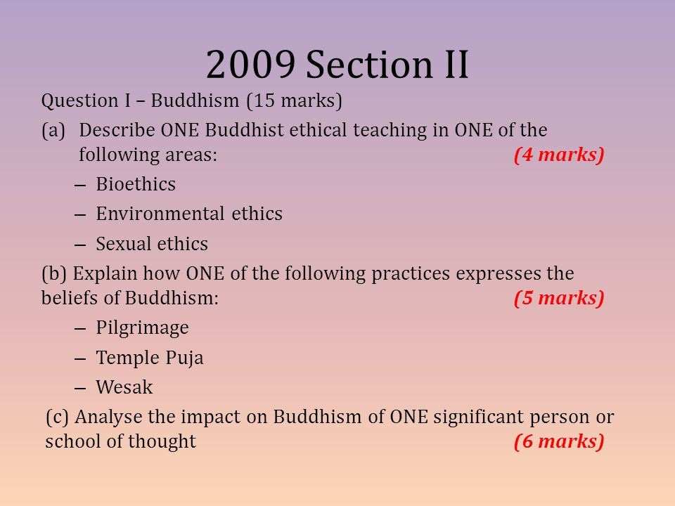 2009 Section II Question I – Buddhism (15 marks)