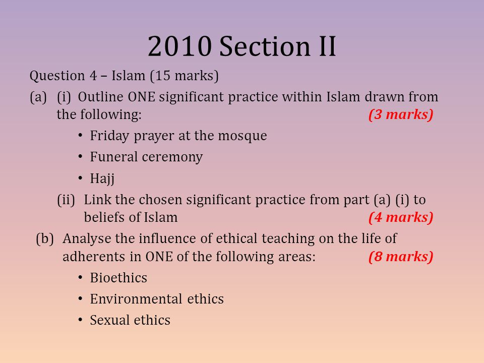 2010 Section II Question 4 – Islam (15 marks)