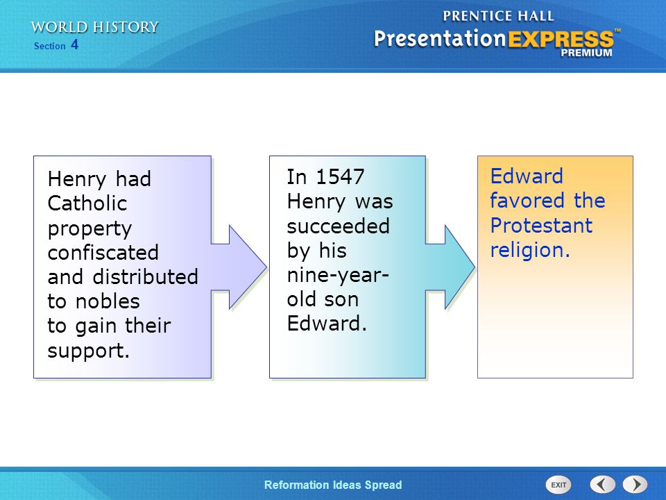 In 1547 Henry was succeeded by his nine-year-old son Edward.