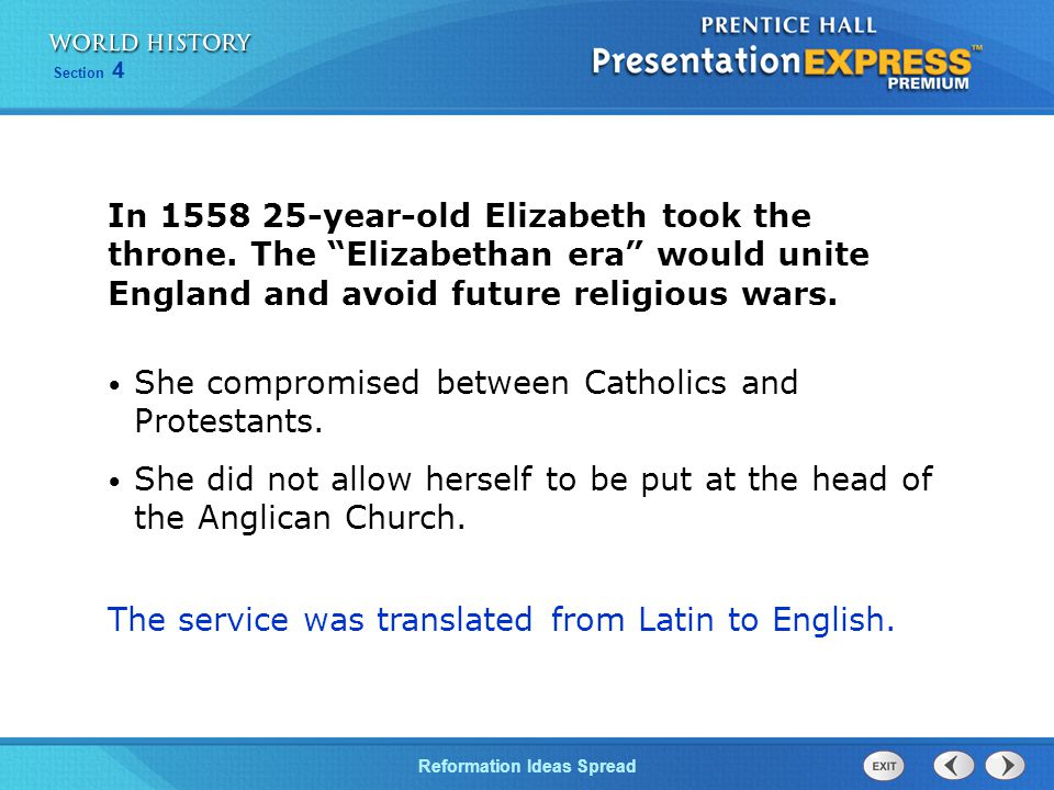 In 1558 25-year-old Elizabeth took the throne