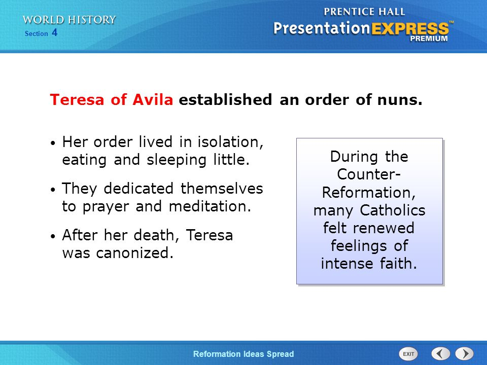 Teresa of Avila established an order of nuns.