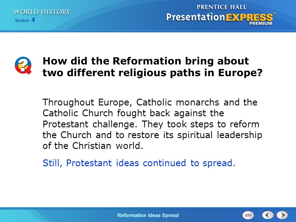 How did the Reformation bring about two different religious paths in Europe