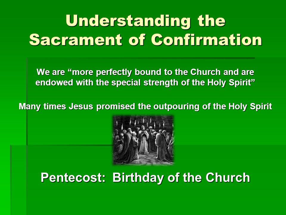 Understanding the Sacrament of Confirmation