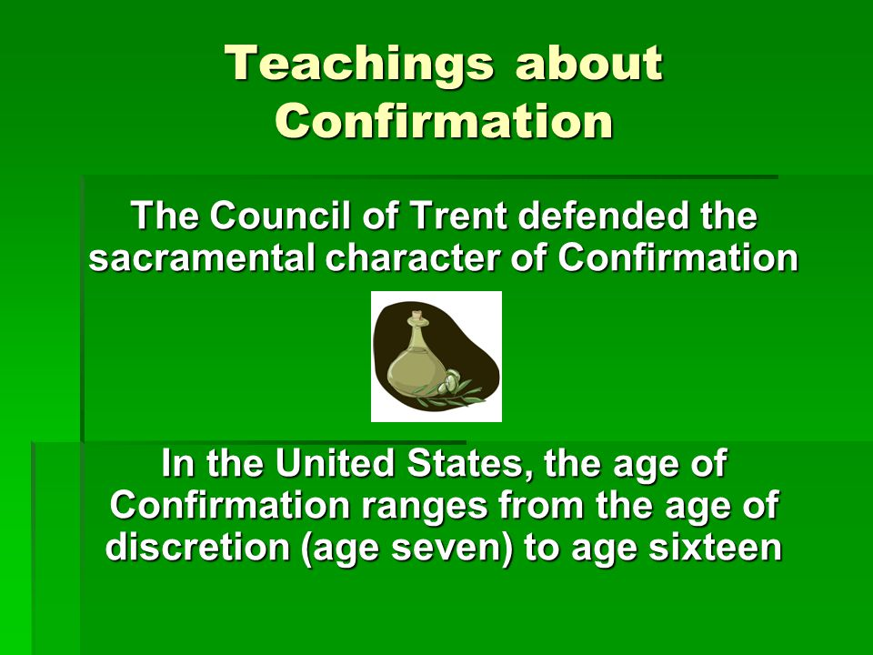 Teachings about Confirmation