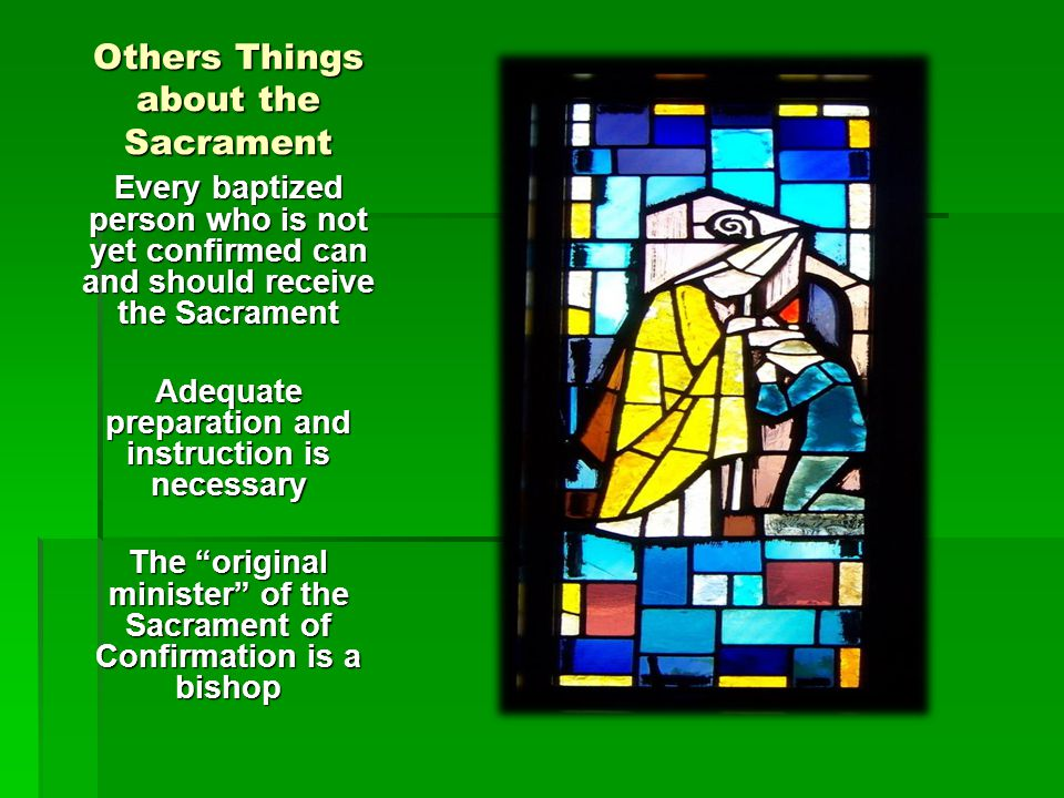 Others Things about the Sacrament