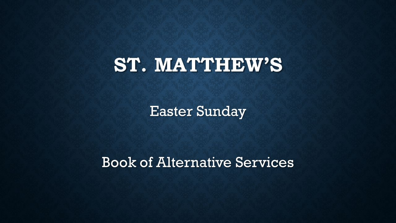 Easter Sunday Book of Alternative Services