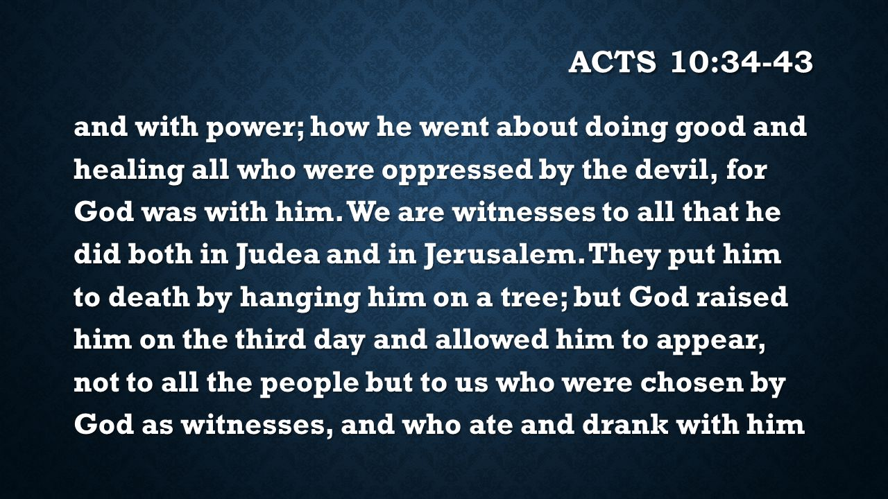 Acts 10:34-43