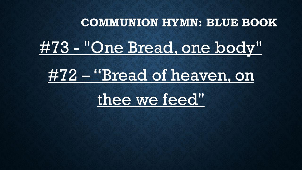Communion Hymn: Blue Book