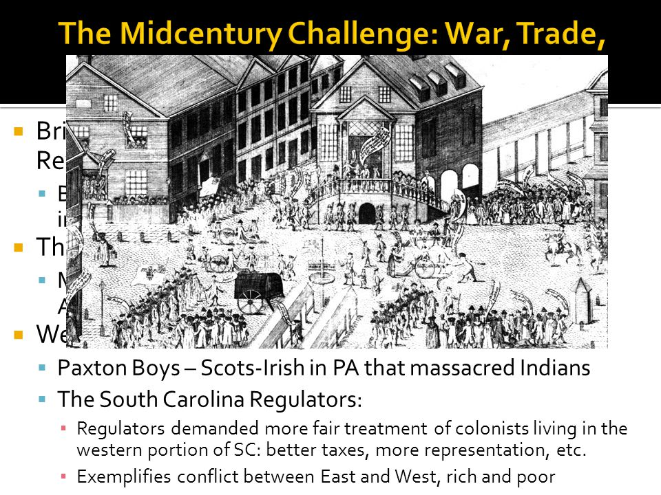 The Midcentury Challenge: War, Trade, and Social Conflict, 1750 - 1763