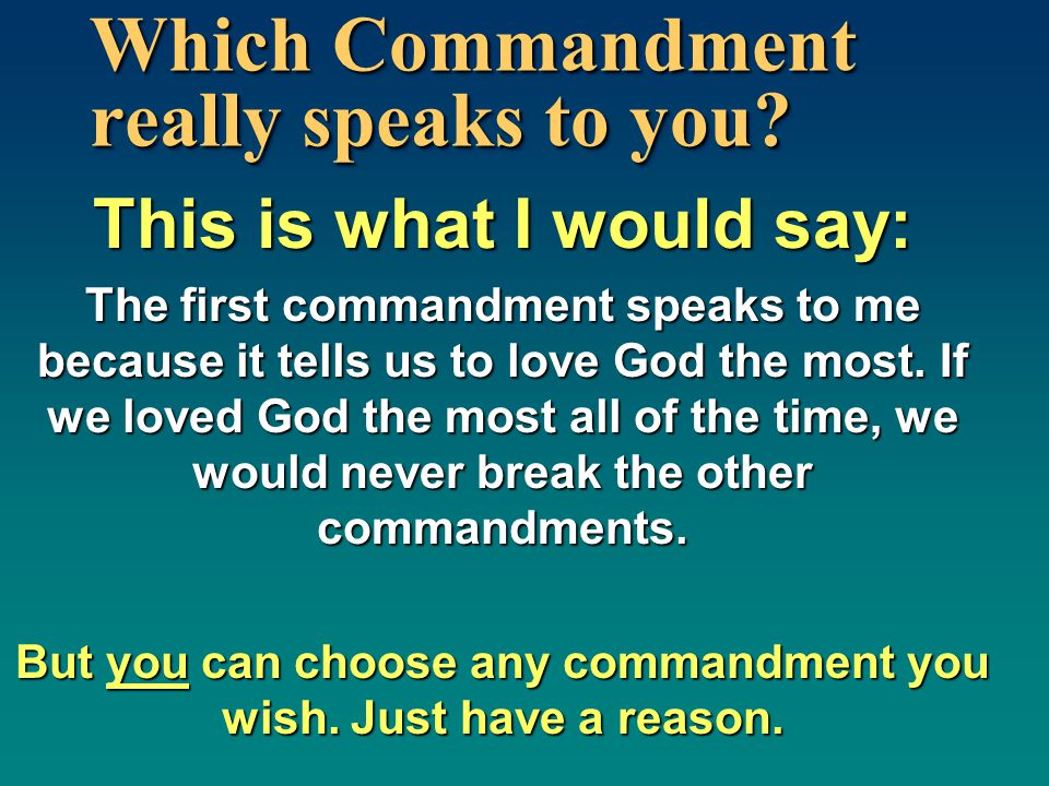 Which Commandment really speaks to you