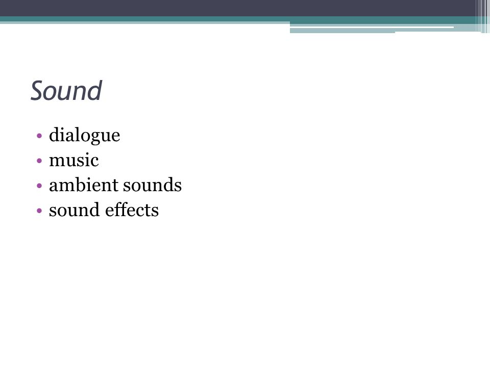Sound dialogue music ambient sounds sound effects