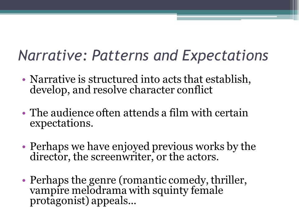 Narrative: Patterns and Expectations