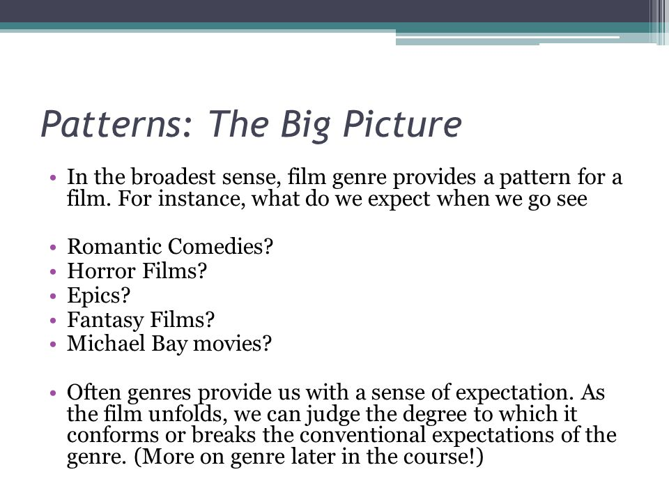 Patterns: The Big Picture