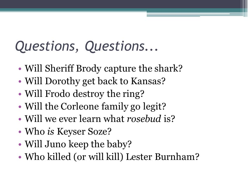 Questions, Questions... Will Sheriff Brody capture the shark