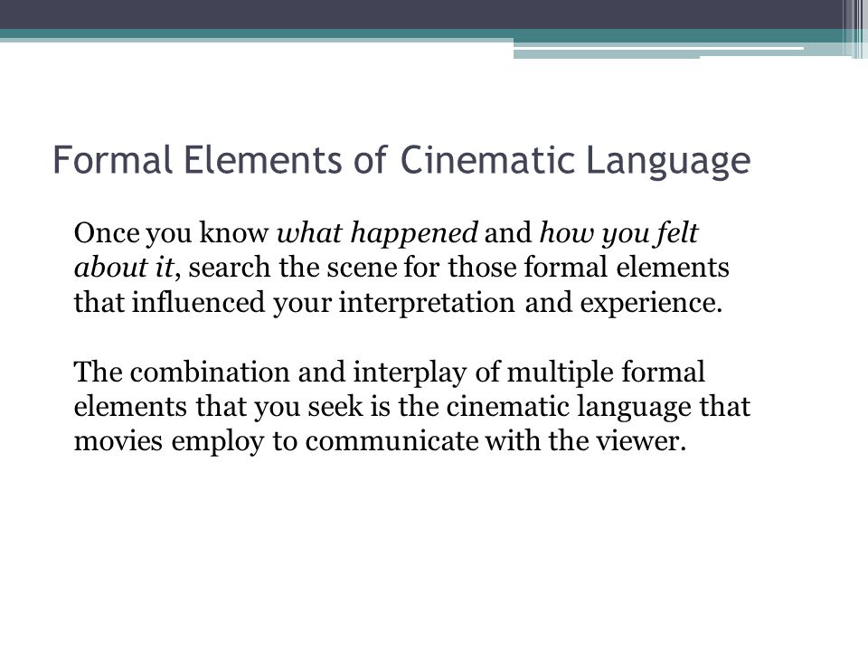 Formal Elements of Cinematic Language