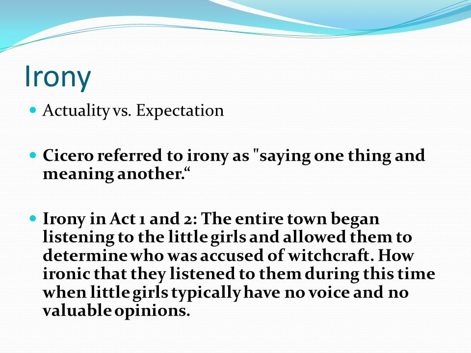 Irony Actuality vs. Expectation