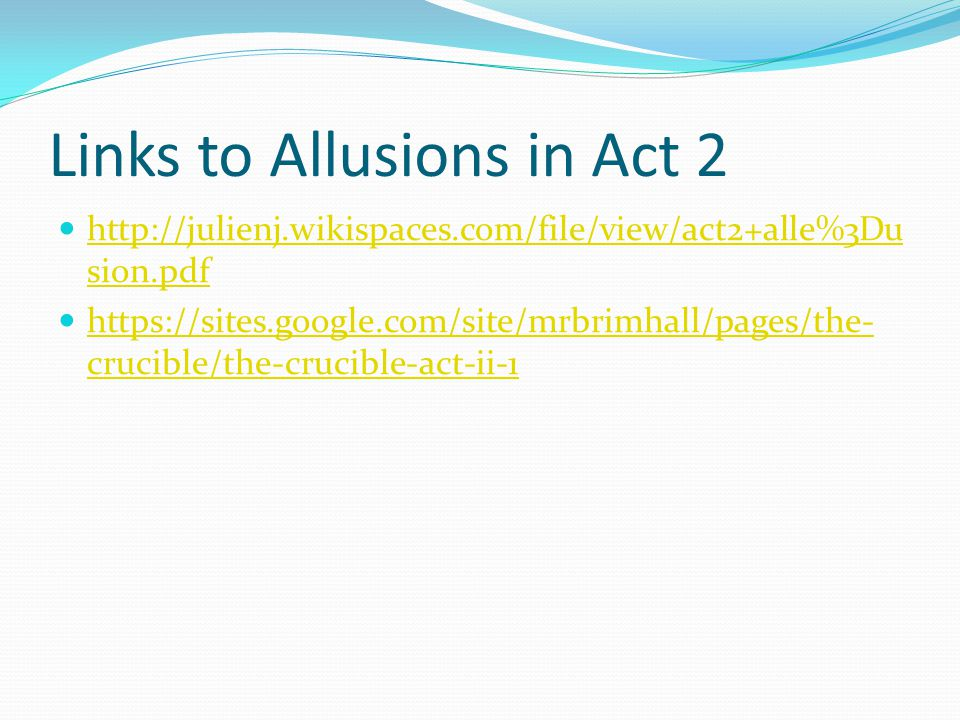 Links to Allusions in Act 2