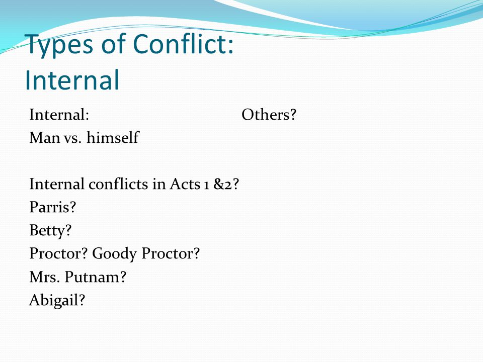 Types of Conflict: Internal