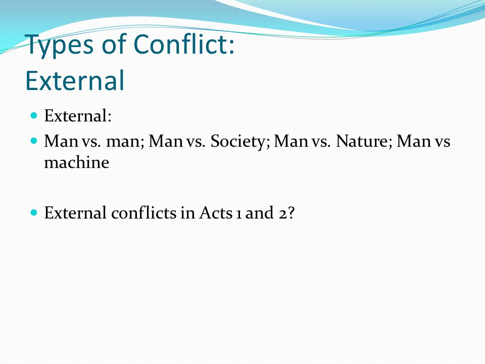 Types of Conflict: External