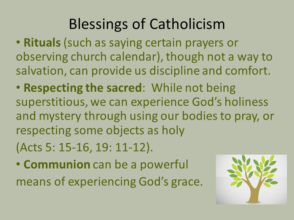 Blessings of Catholicism