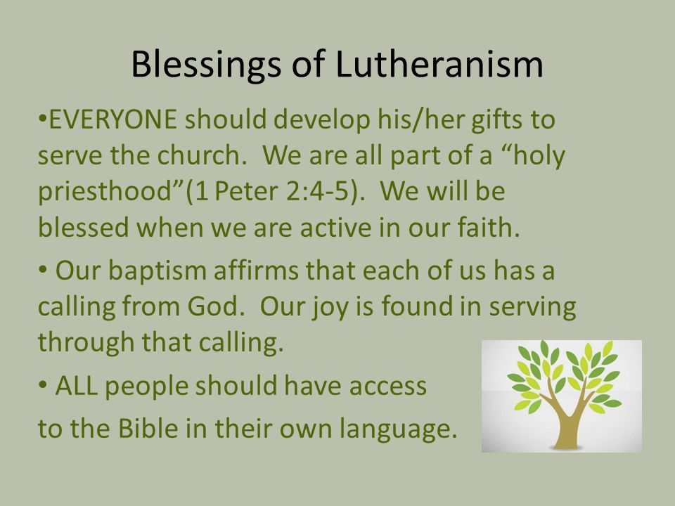 Blessings of Lutheranism