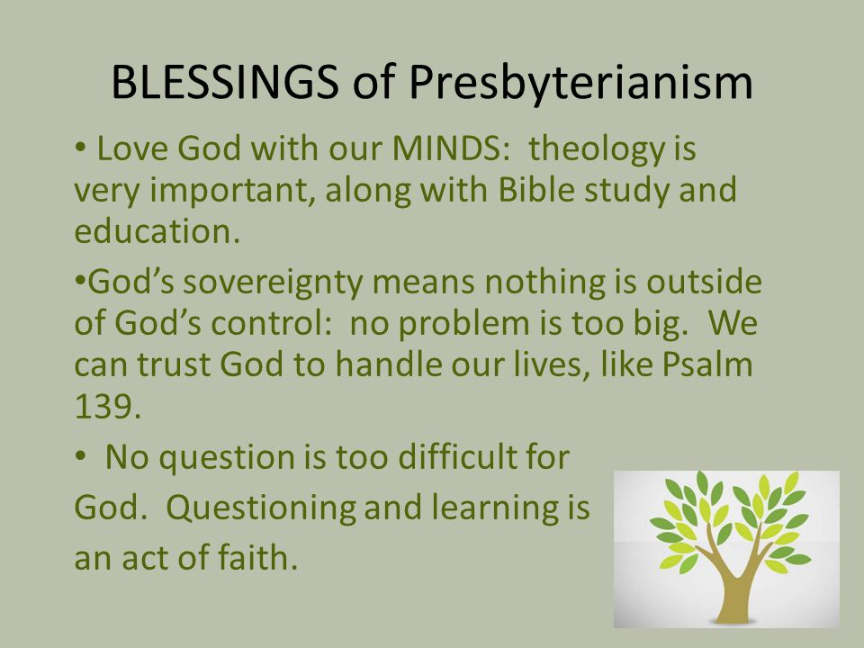 BLESSINGS of Presbyterianism