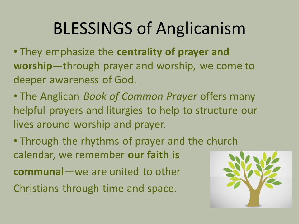 BLESSINGS of Anglicanism