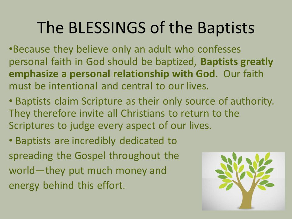 The BLESSINGS of the Baptists