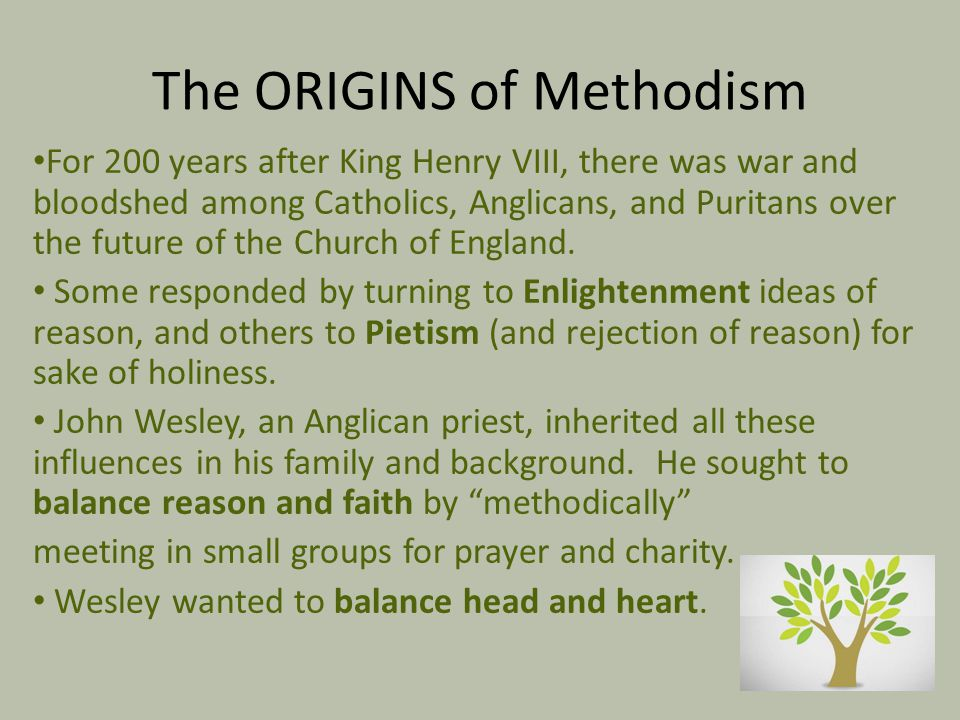 The ORIGINS of Methodism