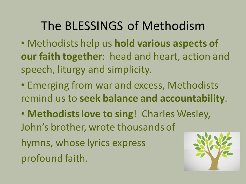 The BLESSINGS of Methodism