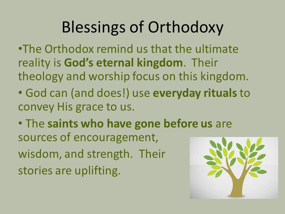 Blessings of Orthodoxy