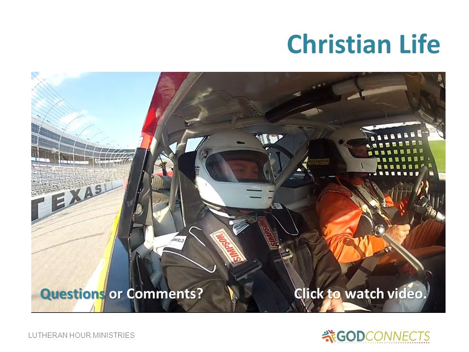 Christian Life Questions or Comments Click to watch video.