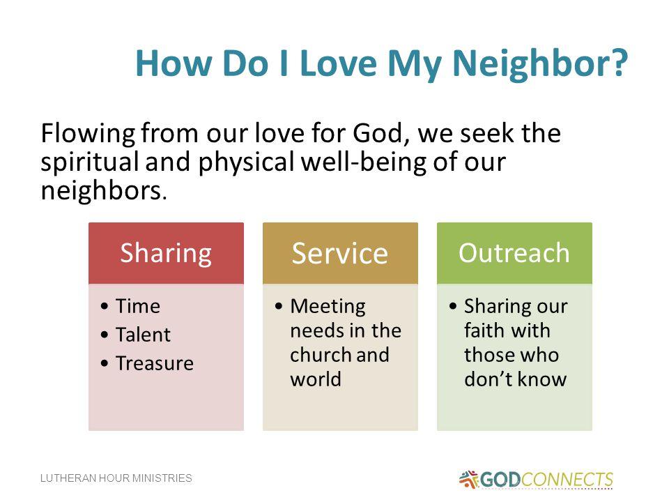 How Do I Love My Neighbor