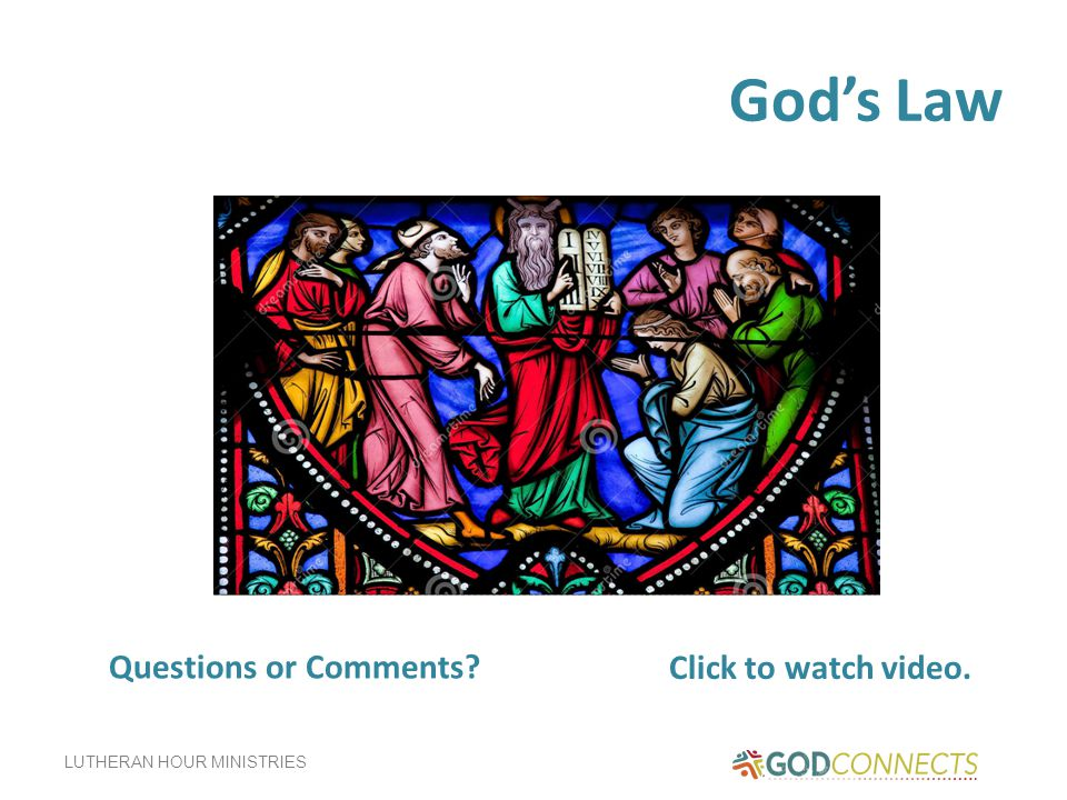 God's Law Questions or Comments Click to watch video