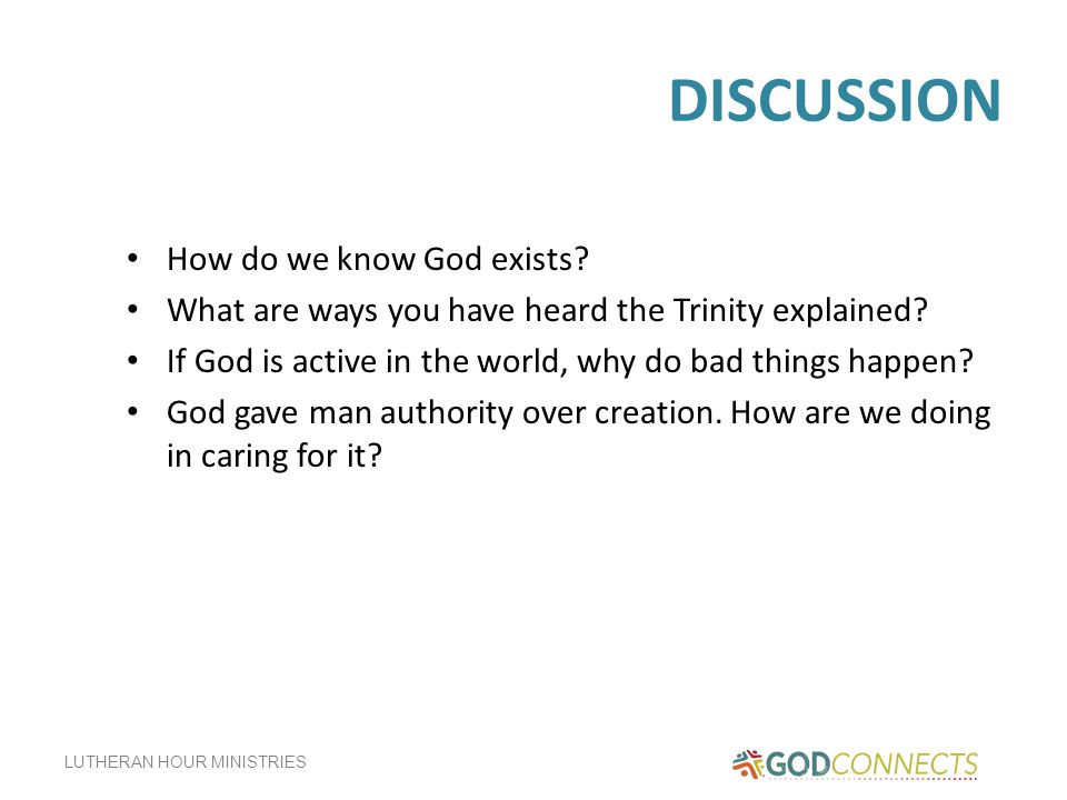 DISCUSSION How do we know God exists