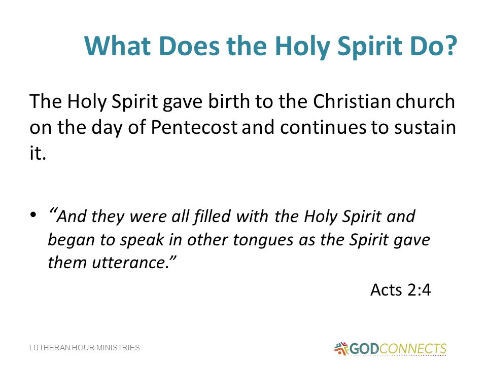 What Does the Holy Spirit Do