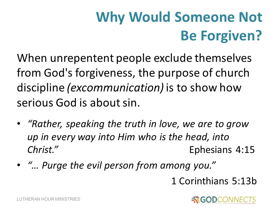 Why Would Someone Not Be Forgiven