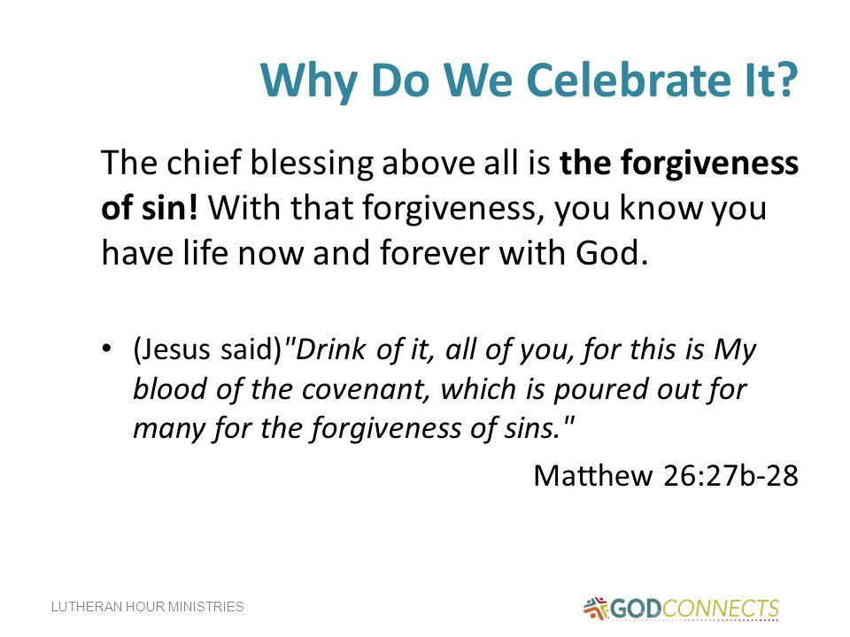 Why Do We Celebrate It