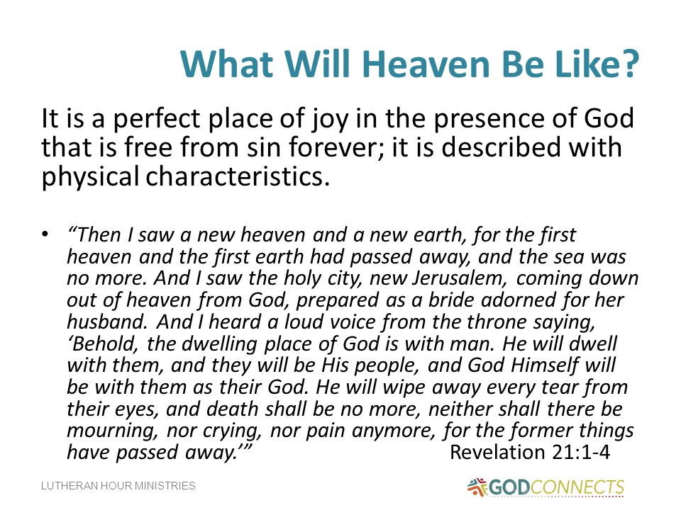 What Will Heaven Be Like